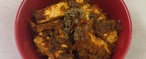 Paneer Kasoori Methi: Paneer with Dried Fenugreek