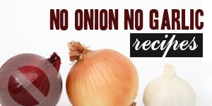 No Onion No Garlic Recipes